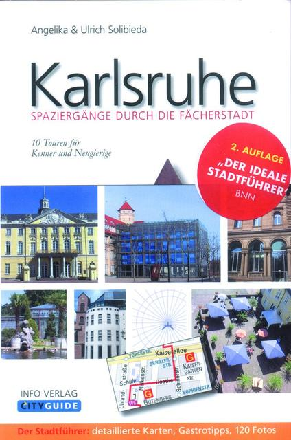 Cityguide Karlsruhe-Spaziergänge durch die Fächerstadt